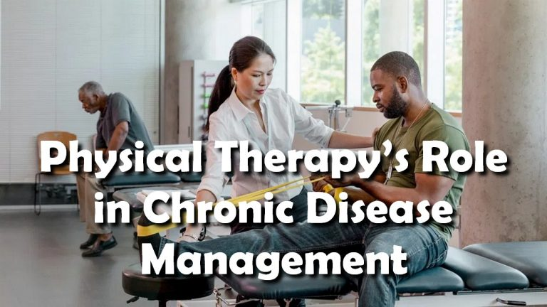 Physical Therapy's Role in Chronic Disease Management