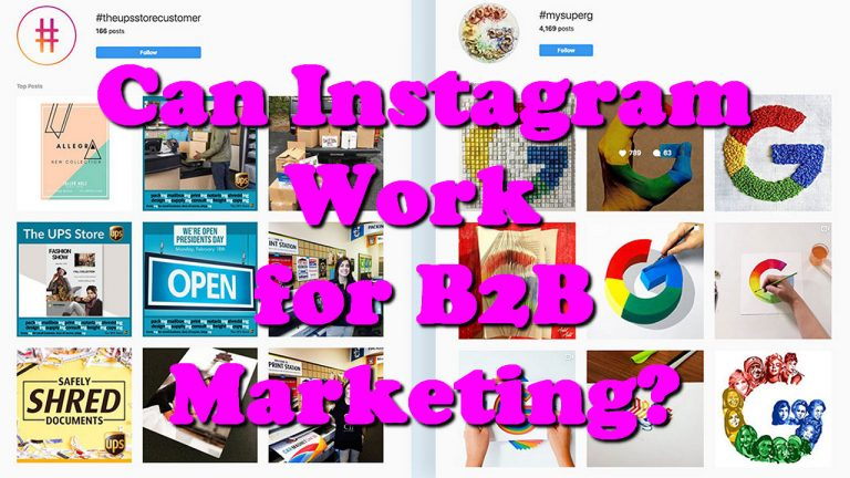 Can Instagram Work for B2B Marketing?