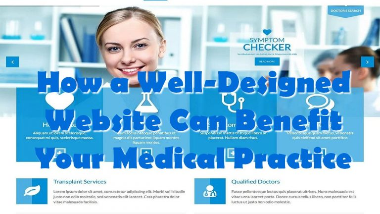 How a Well-Designed Website Can Benefit Your Medical Practice